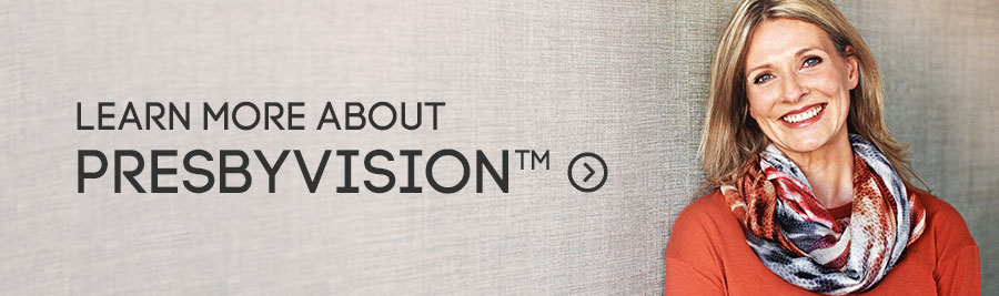 Learn more about PresbyVision